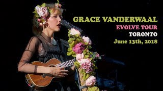 GRACE VANDERWAAL - Evolve Tour - Toronto - June 13 2018