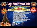 Lagu Natal Lirik_Tempo Dulu_ Era 80 an_  2019-2020,