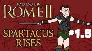 Total War: Rome 2 - Spartacus Rises - Part 1.5 - Campaign Restart!