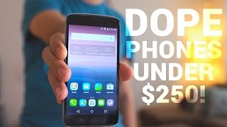 Dope Android Phones Under $250!