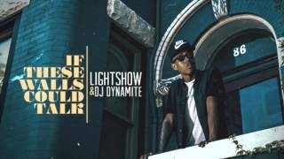Lightshow - Out of Order Ft. Bigg Bank Benji (If These Walls Could Talk) (DL Link)