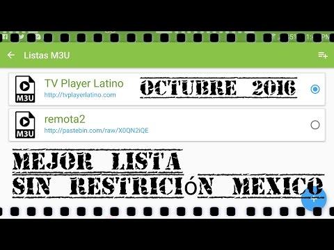 Mejor lista m3u octubre - sin restriccion mexico - IPTV