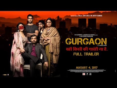 GURGAON (2017) OFFICIAL THEATRICAL TRAILER AKSHAY OBEROI, RAGINI KHANNA, PANKAJ TRIPATHI