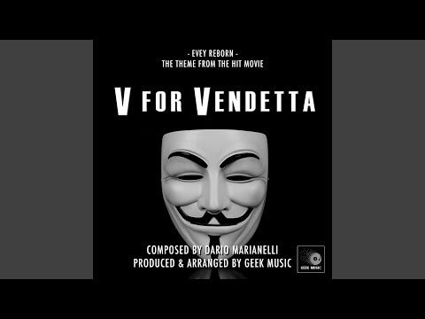 V For Vendetta - Evey Reborn - Main Theme