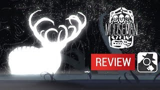 THE MOOSEMAN | AppSpy Review