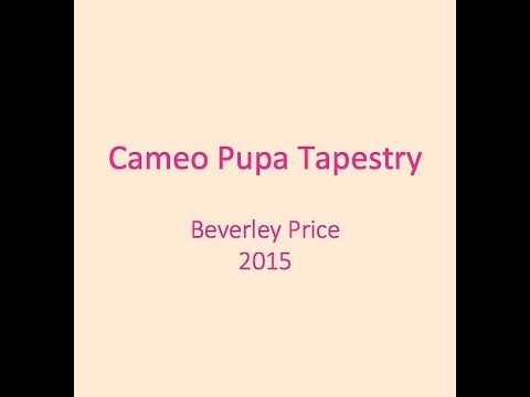 Cameo Pupa Tapestry