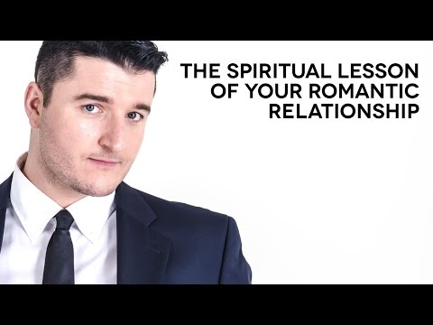 The spiritual message of your romantic relationship