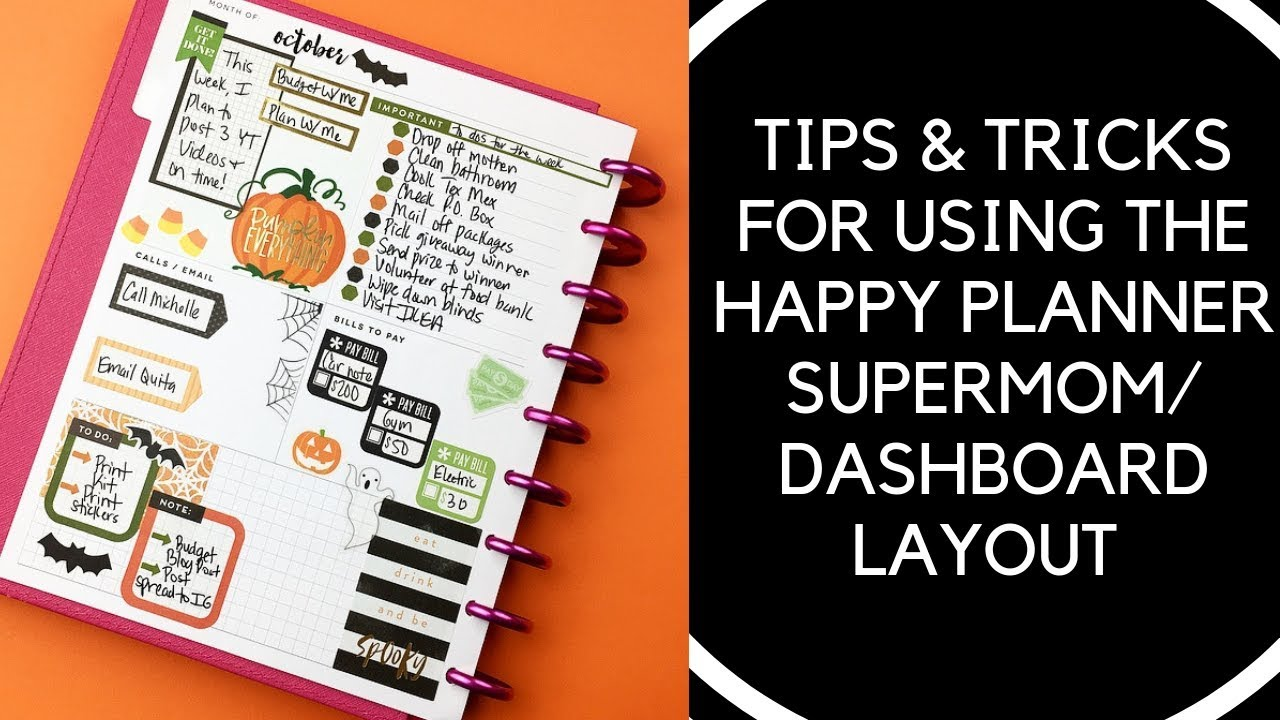 Tips tricks for using the happy planner supermom for For planner