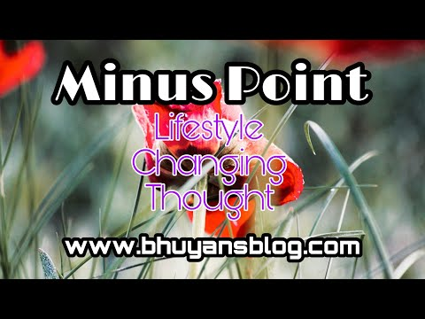 Minus Point (आपकी कमियां) Lifestyle Changing Thoughts