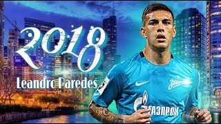 Leandro Paredes | 2017/2018 | Amazing Skills & Goals | The Argentine Regista