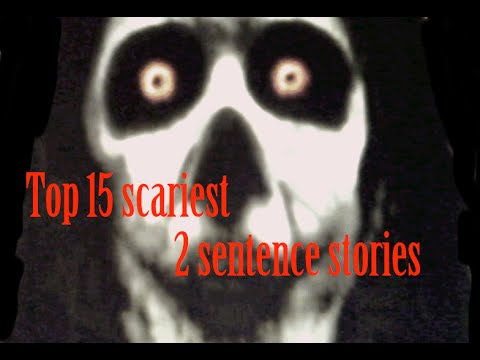 write a horror story in two sentences superlative