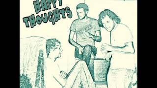 """The Happy Thoughts """"Anything but Love"""""""