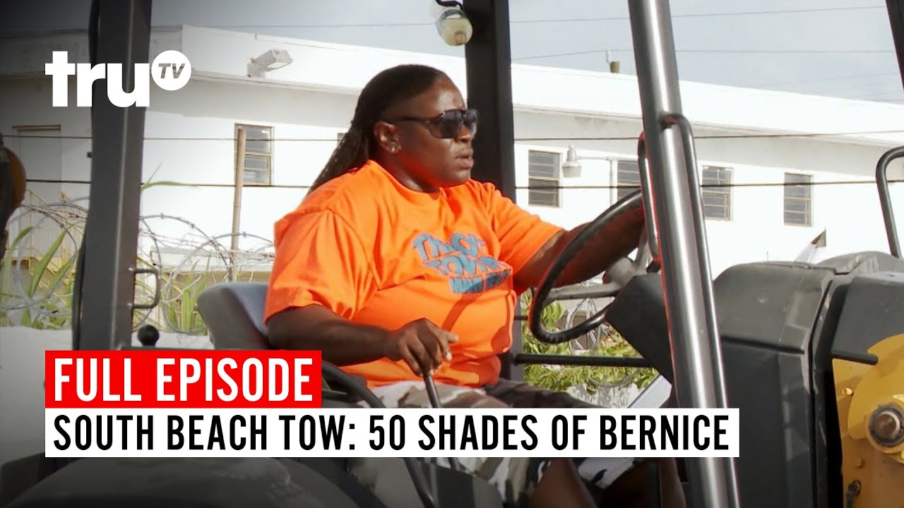 Download South Beach Tow   Season 6: 50 Shades of Bernice   Watch the Full Episode   truTV