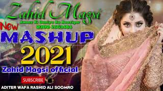 new sindhi remix mashup song by zahid magsi (2021)
