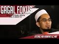 Gagal Fokus - Ustadz Adi Hidayat