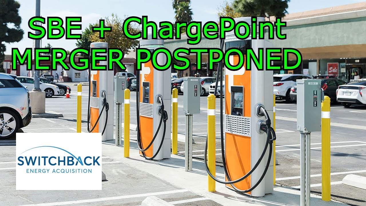 Download SBE merger with ChargePoint postponed?! | What happened.