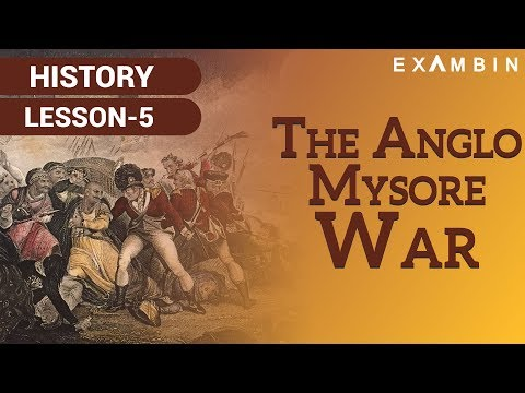 The Anglo Mysore Wars I British Conquest of Mysore