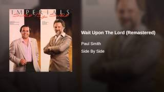 Wait Upon The Lord (Remastered)