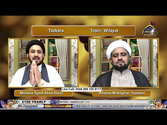 🔴 LIVE | Tazkara I Molana Abid Rizvi I Molana Fida Bukhari I Allama Asghar Yazdani I 15th June 2021