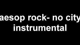 Aesop Rock-No City instrumental