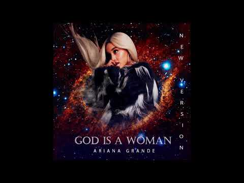 Ariana Grande - God Is a Woman (New Version/Raw Vocals)