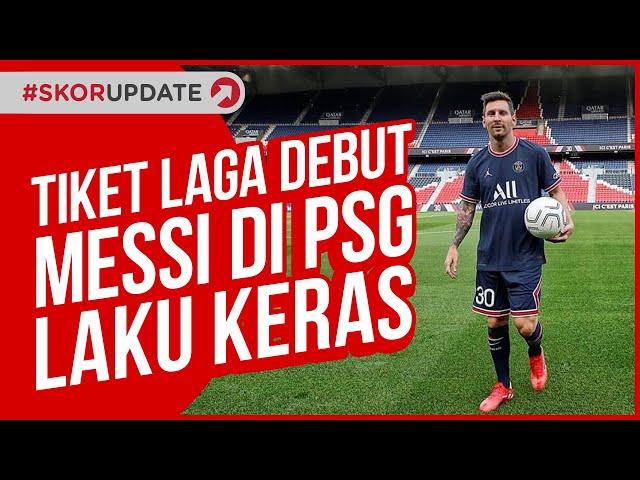 Menanti Debut Messi, Tiket PSG VS Reims Habis Terjual