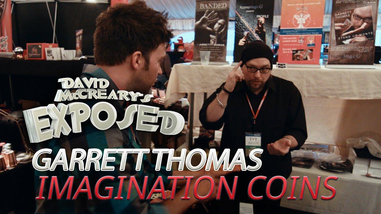 Garrett Thomas' Imagination Coins - David McCreary's Exposed Ep. 27