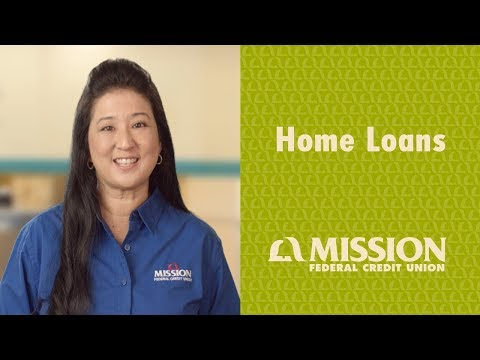 Home Loans - Mission Fed in a Minute