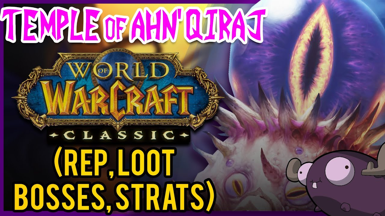 Temple of Ahn'Qiraj (AQ40) Classic WoW Guide 👁️ DUNGEON DIVES