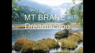 MT BRANE - Dreamscape