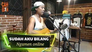 Download Mp3 Sudah Aku Bilang - Arif Citenx -   Ngamen Online
