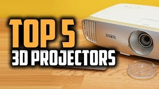 Best 3D Projectors in 2018 - Which Is The Best 3D Projector?