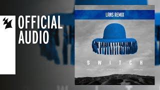 Afrojack & Jewelz & Sparks feat. Emmalyn - Switch (Lans Remix)