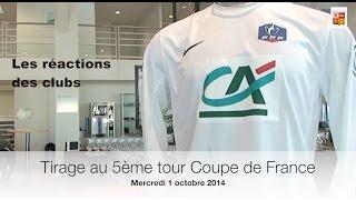 Réaction tirage 5ème tour Coupe de France