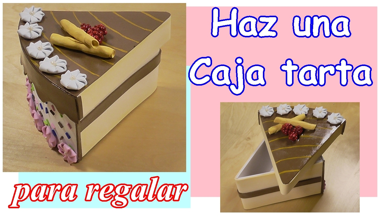 C mo hacer una caja tarta para regalo con cart n y foamy - Como hacer una caja de carton ...