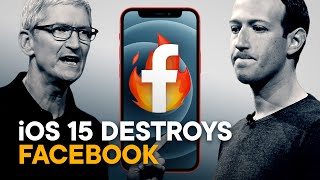How iOS 15 Destroys Facebook