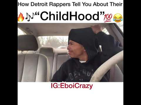 How Detroit Rappers Tell You About Their ChildHood