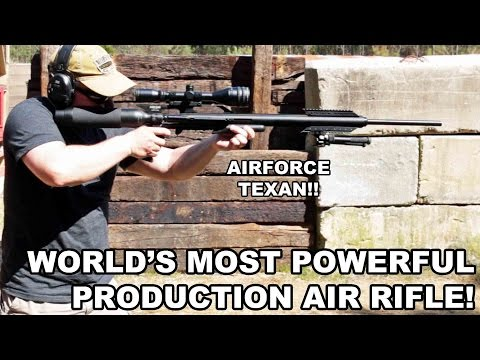 World's Most Powerful Production Air Rifle! AirForce Texan