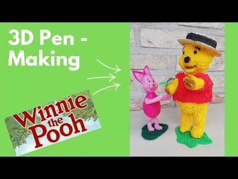 3D Pen Making Winnie The Pooh and Friends (Full version)