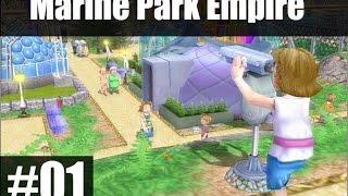 Marine Park Empire #01 - Powrót do dzieciństwa :3