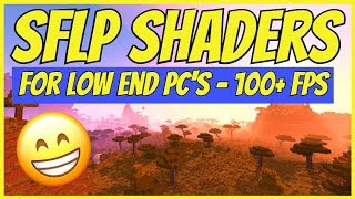 Minecraft | SFLP Shader Pack Showcase (BEST For Low End PC's!)