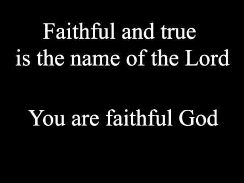 Faithful (lyrics) - Chris Tomlin