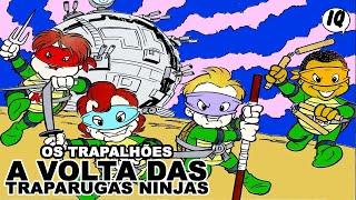 Quadrinhos narrados dos Trapalhões - A volta das traparugas ninjas