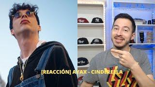 [REACCIÓN] AYAX - CINDERELLA (PROD BLASFEM)(Artista Recomendado) #14