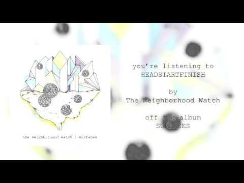 headstartfinish - The Neighborhood Watch