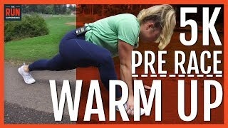 5K Pre Race Warm Up: Everything You Need!