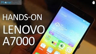 Lenovo A7000 Hands-on Overview and First Impressions
