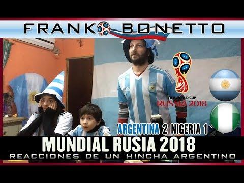 Argentina 2 Nigeria 1 | Reacciones de Hinchas Argentinos  | Copa del Mundo 2018