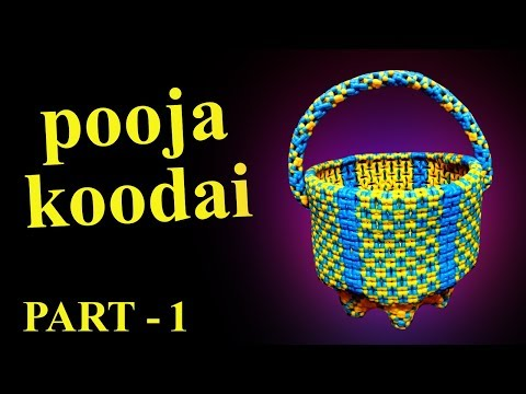 Two Color - pooja koodai - பூஜை கூடை - Part - 1