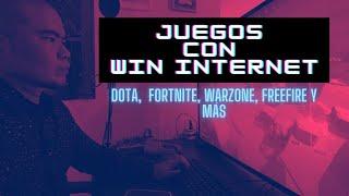 Win Internet con Juegos. Qué tal funcionan Fortnite, DOTA, FreeFire y más?